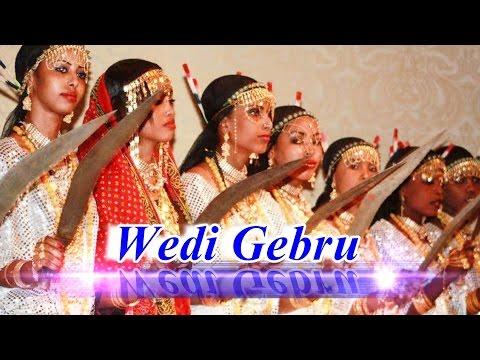 Eritrea Wedi Gebru/Eritrea Qedem/Eritrea Heji-Eritrean Music 2017