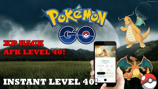 pokemon go hack level 40 in minutes   afk and capture   500k xp in 1 hour