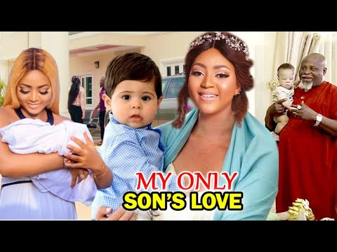 Download MY ONLY SON'S LOVE THE COMPLETE SEASON - (Regina Daniels) NIGERIAN LATEST MOVIE