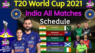 T20 World Cup 2021 - Team India All Matches Final Schedule | India All Matches Fixture T20 WC 2021 |