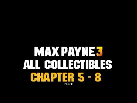 AH Guide: Max Payne 3 - Chapter 5 - 8...