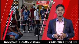 25/09/2021: MALAYSIA TAMIL NEWS :No action against undocumented migrants at vaccination centres - KJ