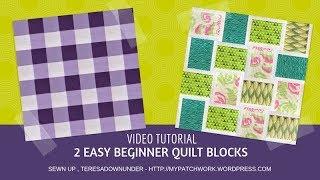 2 easy quilt blocks for beginners