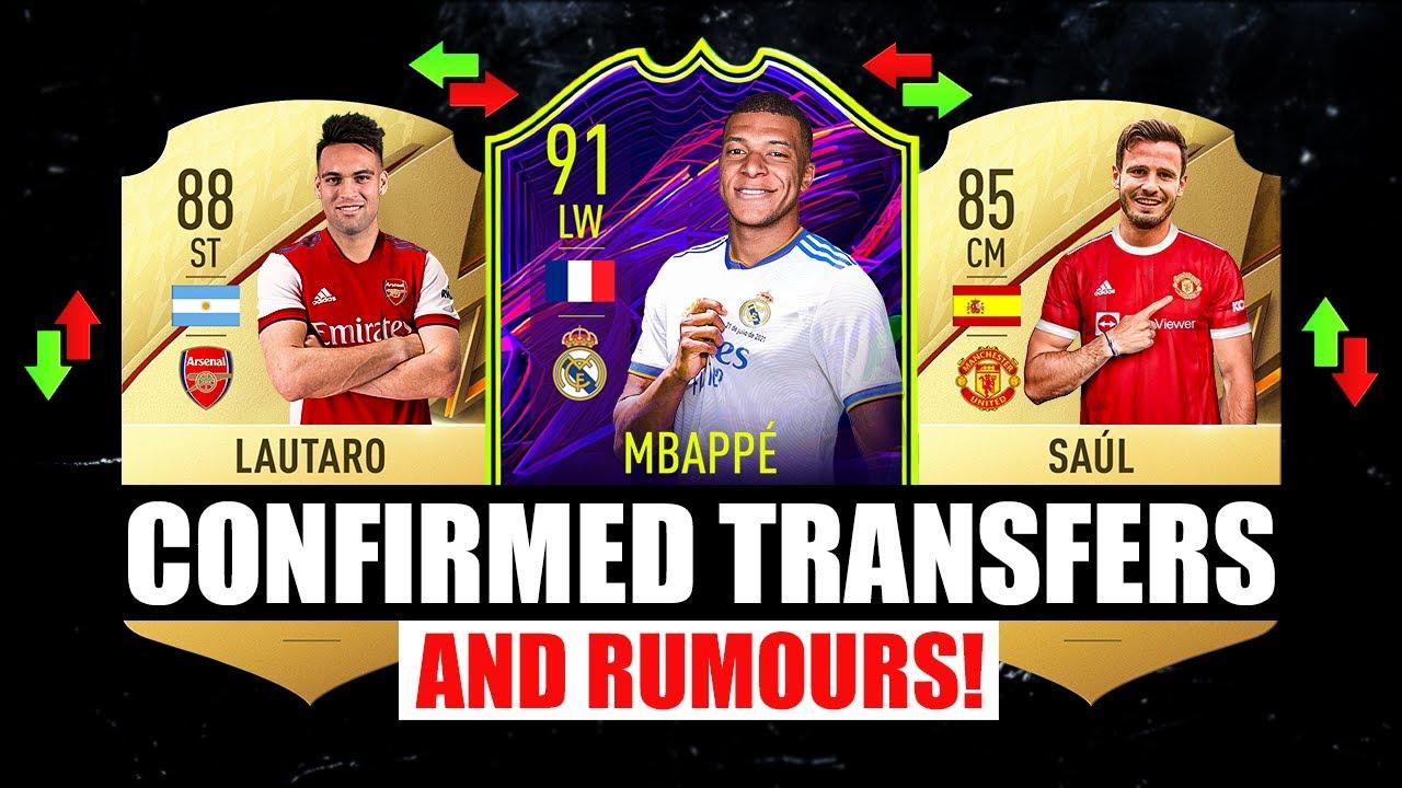 FIFA 22 | NEW CONFIRMED TRANSFERS & RUMOURS! 🤪🔥 ft Lautaro, Mbappe, Saul… etc