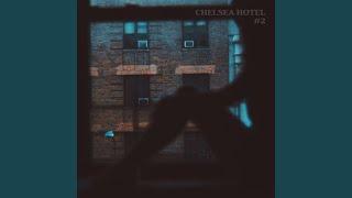 Play Chelsea Hotel #2