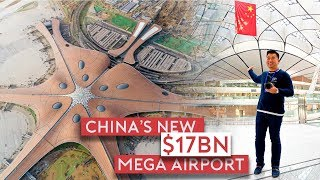 Inside China's New $17 Billion Mega Airport - Beij...