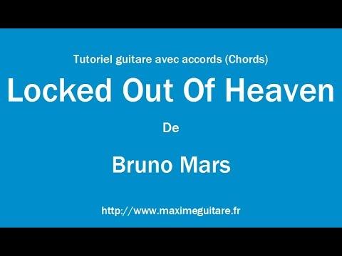 Locked Out Of Heaven Bruno Mars Tutoriel Guitare Avec Accords