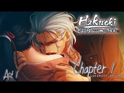 Hakuoki: Edo Blossoms - Sakamoto Ryouma - ( Act 1 ) Walkthrough Gameplay ( STEAM )