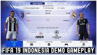 FIFA 19 Indonesia Demo Gameplay: Juventus vs Real Madrid (Full Match)