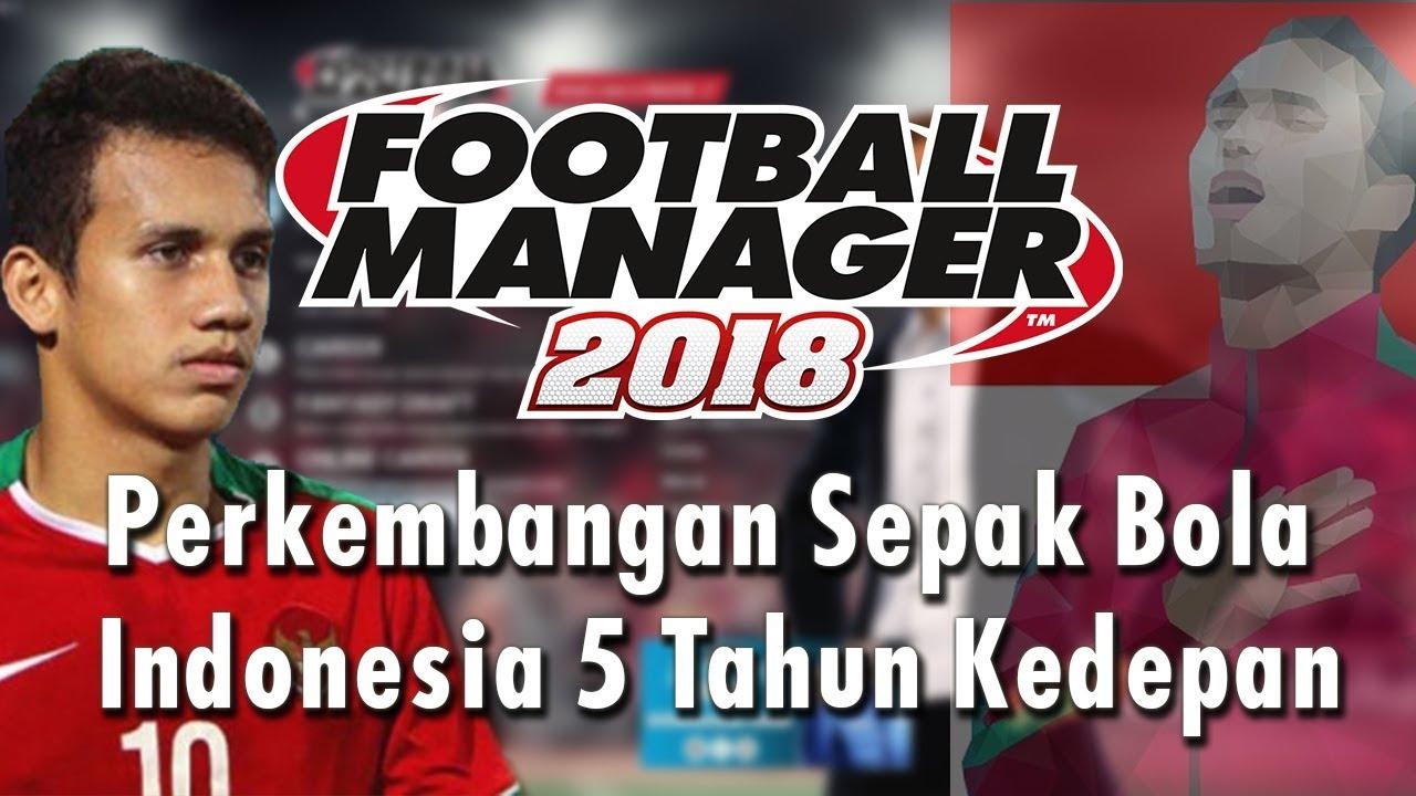 Perkembangan Sepak Bola Indonesia  Tahun Kedepan Eksperimen