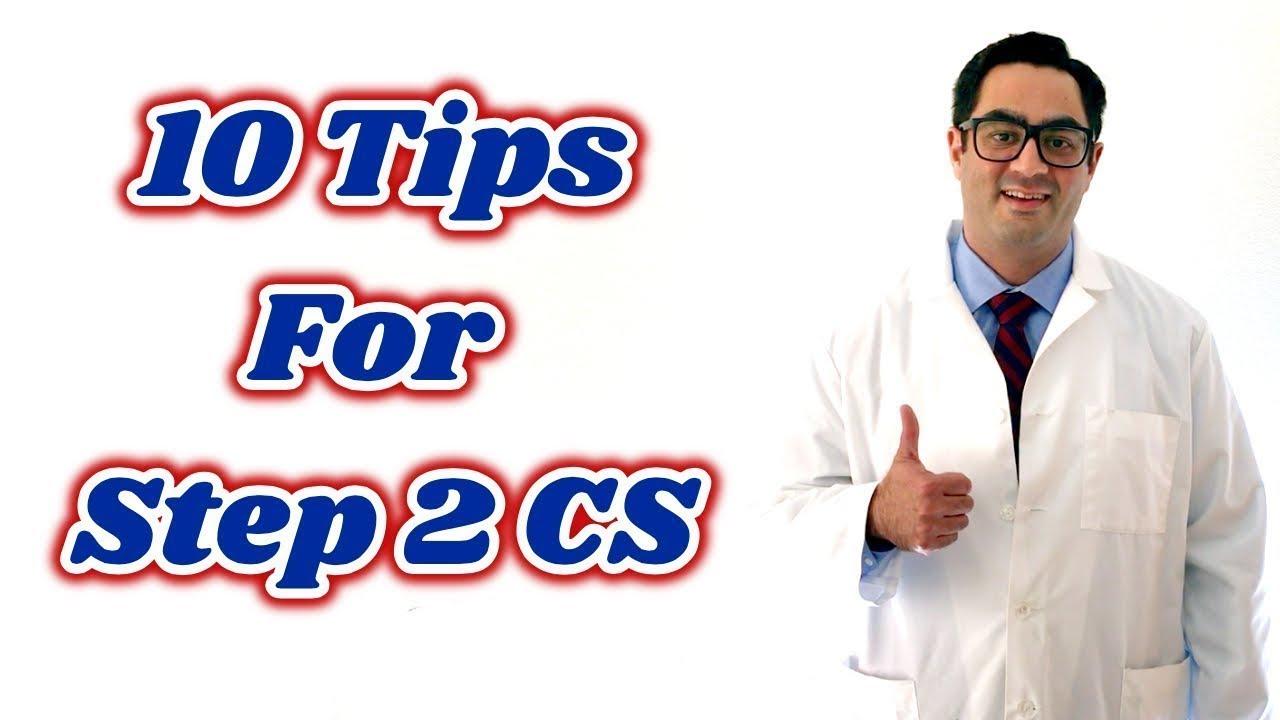 10 Tips for Step 2 CS