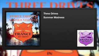 Three Drives - Summer Madness
