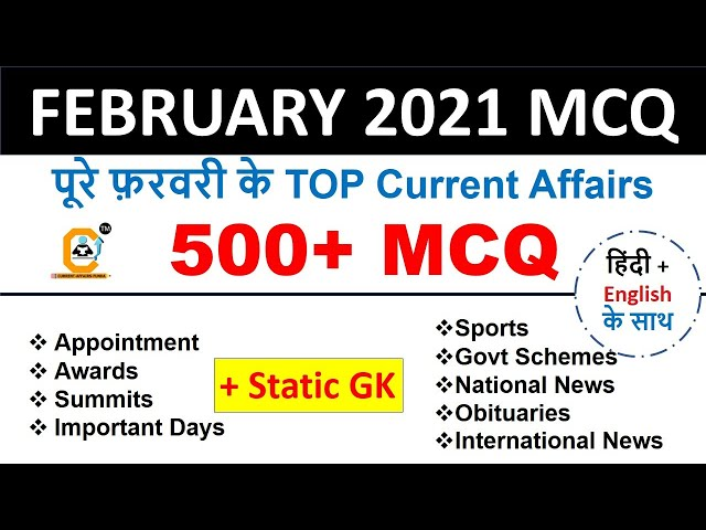 February 2021  Best 500+ Current Affairs MCQ for BANK , SSC , Railway , Other Govt Exams