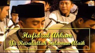 Hafidzul Ahkam - Ya Rosulallah Salamun Alaik (Lirik)