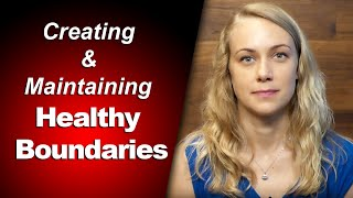 Creating & Maintaining Healthy Boundaries - mental health w Kati Morton