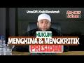 Hukum Menghina & Mengkritik Presiden | Ustadz DR. Khalid Basalamah