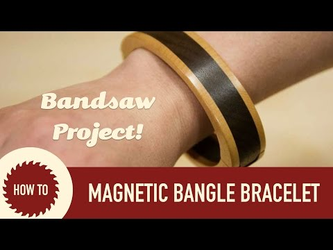 How to Make a Magnetic Bangle Bracelet | Woodworking Project