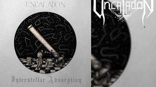 Uncaladon - Interstellar Absorption [Full EP]