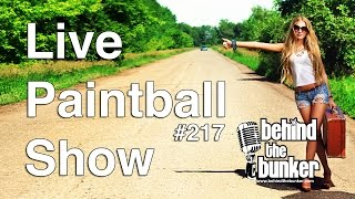 Live Paintball Show - Behind The Bunker #217