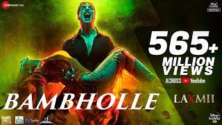 Download BamBholle - Laxmii | Akshay Kumar | Viruss | Ullumanati