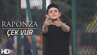Raponza - Çek Vur (Official Video)