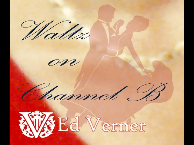 Music You Can Dance To Waltz to a Rhumba Ed Verner Renaissance Man