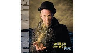 "Tom Waits - ""Fannin Street"" (Knoxville - 06/29/08)"