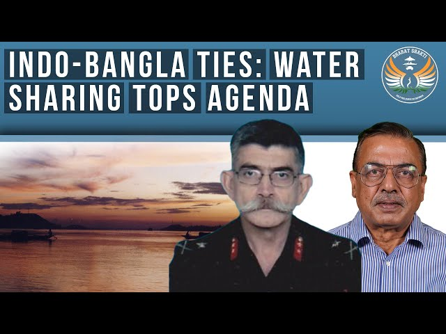 India – Bangladesh: River Water Sharing Tops Agenda
