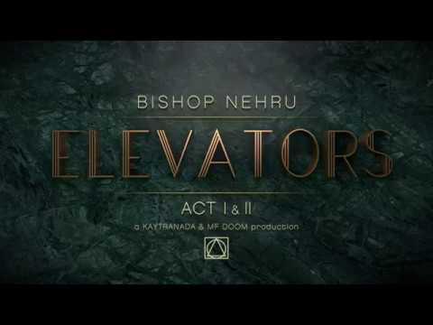 Bishop Nehru - ELEVATORS ALBUM