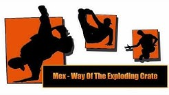 Mex - Way Of The Exploding Crate