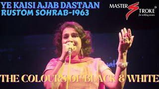 Ye Kaisi Ajab Dastaan THE COLOURS OF BLACK & WHITE
