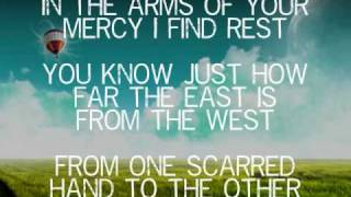 East To West - Casting Crowns (Music Video With Lyrics)