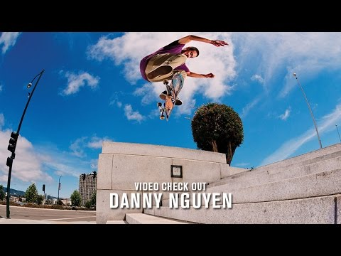 Video Check Out: Danny Nguyen | TransWorld SKATEboarding