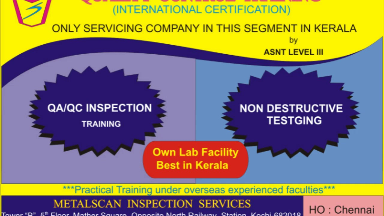 Quality Control And Ndt Training Institute Kerala Metalscan