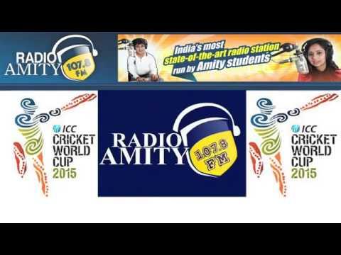 ICC WORLD CUP 2015 RADIO AMITY