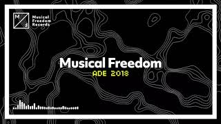 Musical Freedom - ADE 2018 Mix