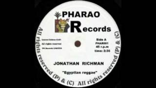 Jonathan Richman & The Modern Lovers - Egyptian Reggae.