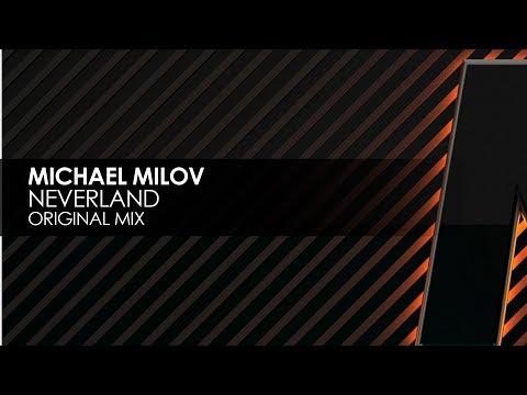 Michael Milov - Neverland