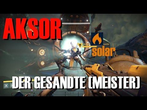 Destiny: Der Gesandte (Meister) mit Solar-Entflammen bei Aksor [German/Deutsch]