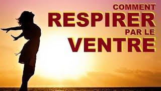 COMMENT RESPIRER PAR LE VENTRE ? RESPIRATION COHERENCE CARDIAQUE REFLEXOLOGIE SANTE NATURELLE