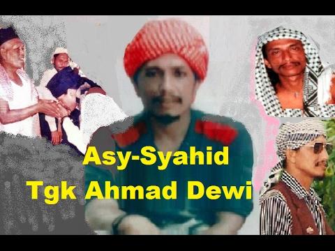 Kisah perjalanan Tgk Ahmad Dewi ulama muda, syahid bela agama (amar makruf nahi mungkar))