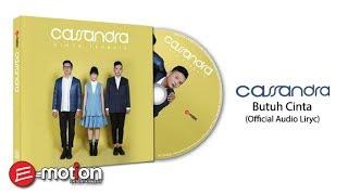 Cassandra - Butuh Cinta (Official Audio Lyric)
