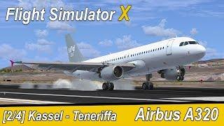 Microsoft Flight Simulator X Teil 955 Kassel - Teneriffa   Sund Air A320   deutsch   Liongamer1