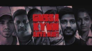 Gussa Kyun Aata Hai? (What Makes India Angry?)