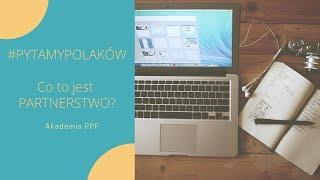 #pytamyPolakow o Partnerstwo Publiczno-Prywatne #PPP