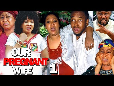 OUR PREGNANT WIFE SEASON 1  Movie) 2019 Latest Nigerian Nollywood Movie Full HD