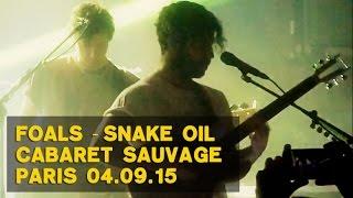 01- Snake Oil • Foals [ Live Cabaret Sauvage Paris • 04-09-2015 • multicam ]