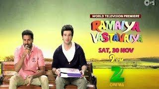 Ramaiya Vastavaiya TV Premiere On Zee Cinema 30th Nov - Go Desi Cool