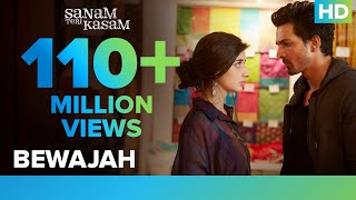 Bewajah (Full Video Song) | Sanam Teri Kasam