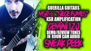 Guerilla Guitars MSR6, KSR Gemini - Cam Audio - Quick Look